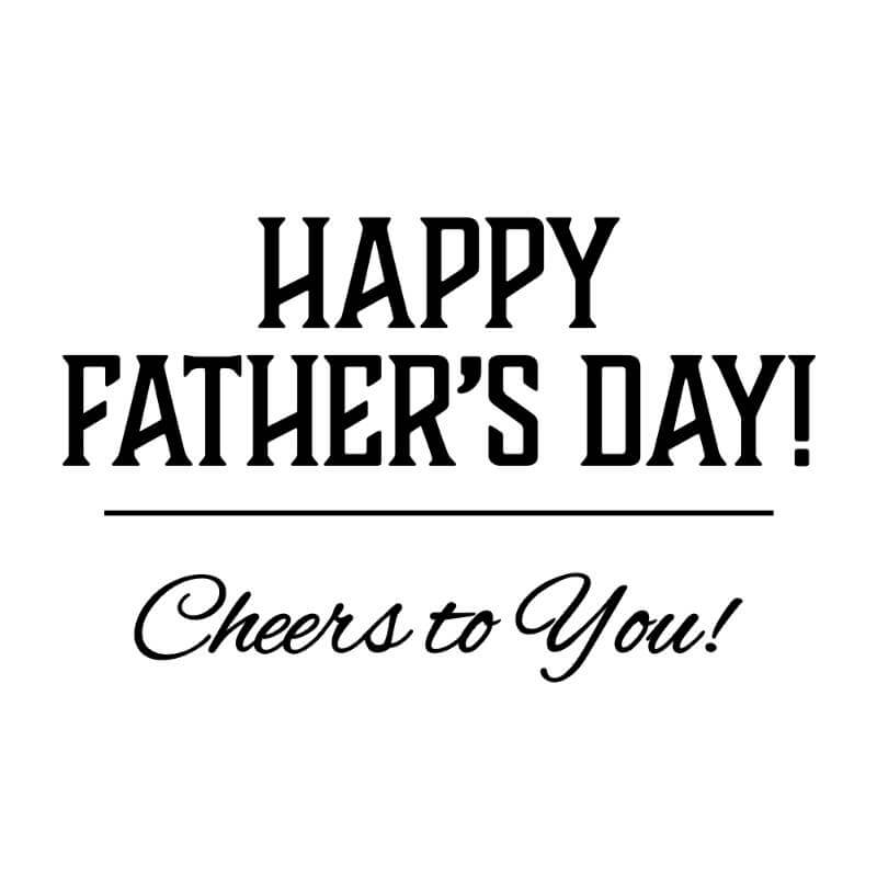 Engraving design 1 'Happy Father's Day, Cheers to You!'